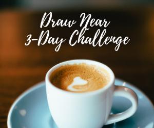Draw Near Challenge