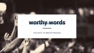 worthy words breakthrough banner